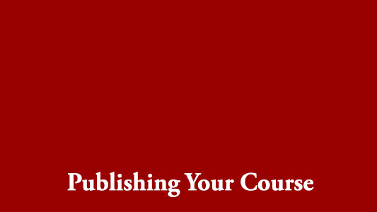 Publishing Your Course